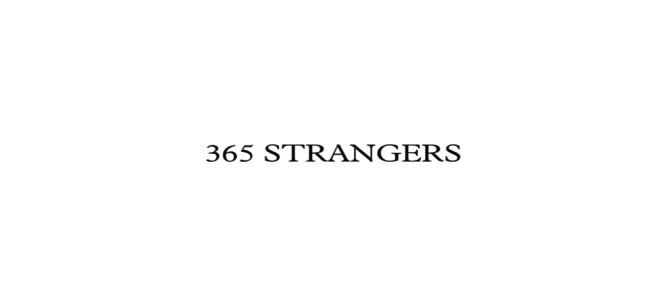 Viaggiando alla scoperta dei paesi troverai il continente in te stesso – ovvero i 365 Strangers di Davide Buscaglia