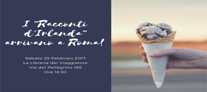 "I ""Racconti d'Irlanda"" arrivano a Roma!"