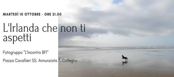 Unexpected Ireland: let's meet in Collegno (Torino) tomorrow evening!