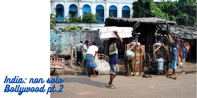 India: non solo Bollywood pt.2